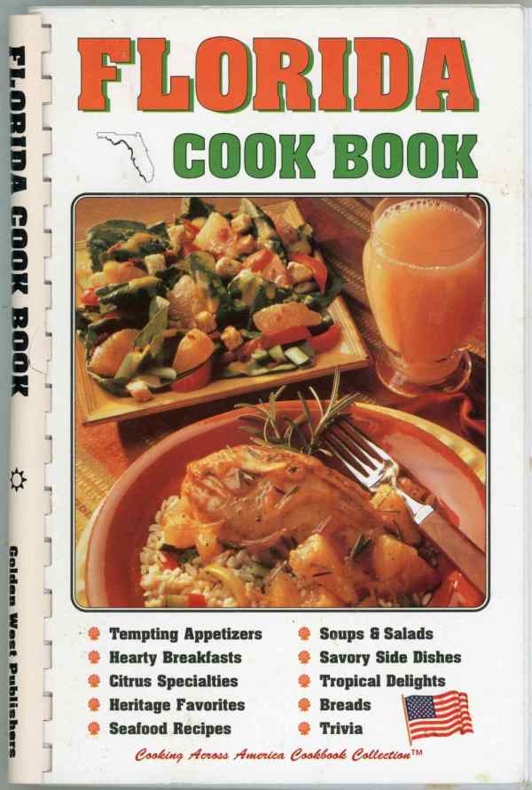 Florida Cook Book Golden West Cooking Across America Collection Community Recipes