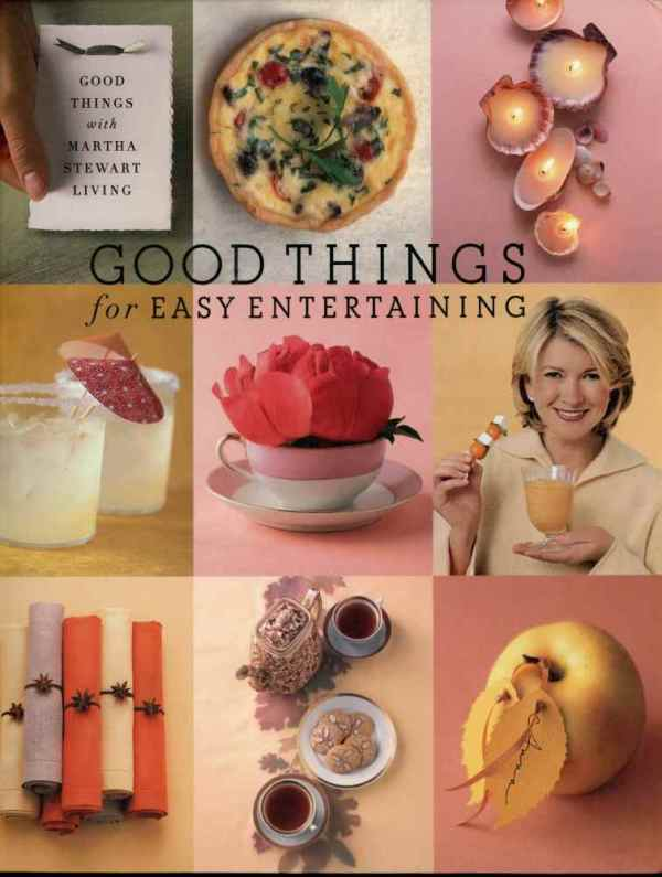 Good Things For Easy Entertaining Martha Stewart Living Home Style Hardcover Book