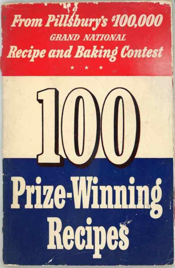 Pillsbury 1st Bake Off $100,000 Grand National Recipe and Baking Contest Cookbook 1949 100 Recipes