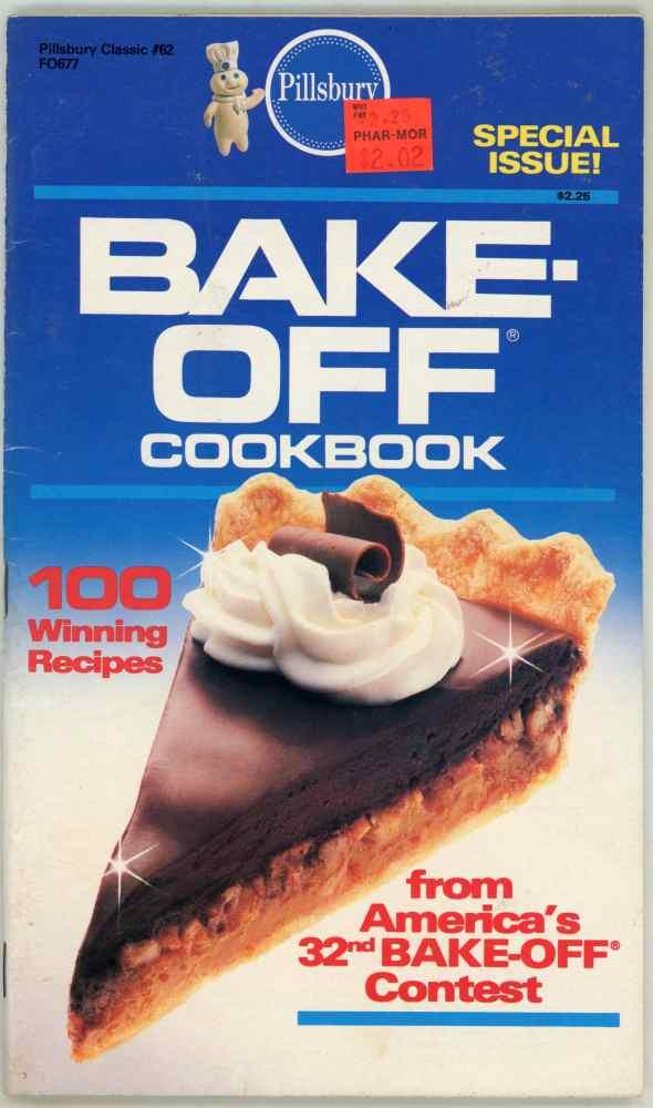 Pillsbury 32nd America's Bake Off Cookbook 100 Prize Winning Recipes 1986