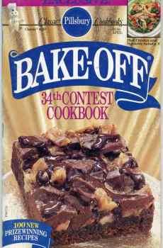Pillsbury 34th Bake Off Contest Cookbook 100 Prize Winning Recipes 1990