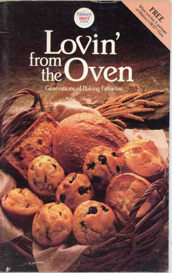 Pillsbury Lovin' From The Oven Cookbook Generations of Baking Favorites 1987