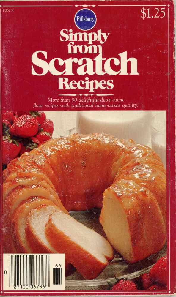 Pillsbury Simply From Scratch Recipes Vintage Baking Cookbook 90 Retro Recipes 1977