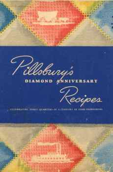 Pillsbury's Diamond Anniversary Recipes Vintage Cookbook 75th Anniversary 1944 WWII Era