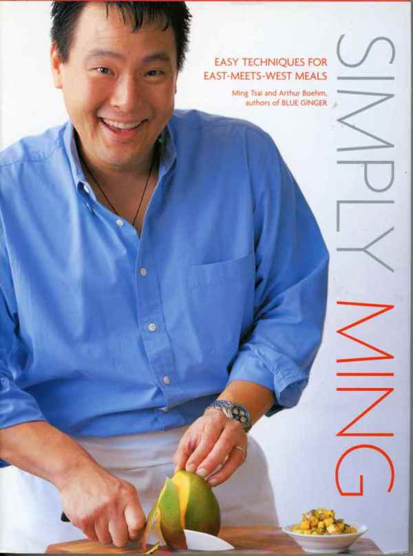 Simply Ming Cookbook Ming Tsai Easy Techniques for East Meets West Meals Signed Autographed
