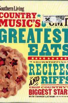 Southern Living Country Music's Greatest Eats CMT Cookbook Recipes Hardcover