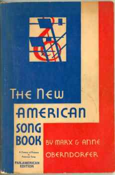 The New American Song Book Marx Oberndorfer 1941 Folk Patriotic Cowboy Songs Hymns