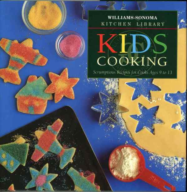 Williams Sonoma Kitchen Library Kids Cooking Cookbook Photos 1997 Hardcover