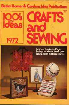 Better Homes & Gardens 100's of Ideas Crafts and Sewing 1972 Mid Century Fun