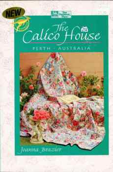 The Calico House International Quilt Shop Series Joanna Brazier Patterns 1995 That Patchwork Place Australia