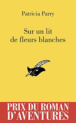 © Éditions du Masque - http://www.lemasque.com/livre-sur-un-lit-de-fleurs-blanches-pra-2012-patricia-parry-429764