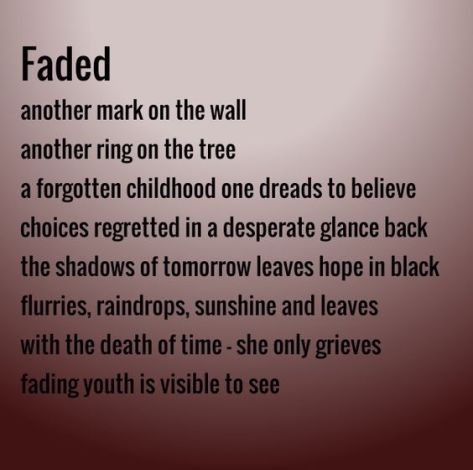 Faded: an Emily Wright original peom