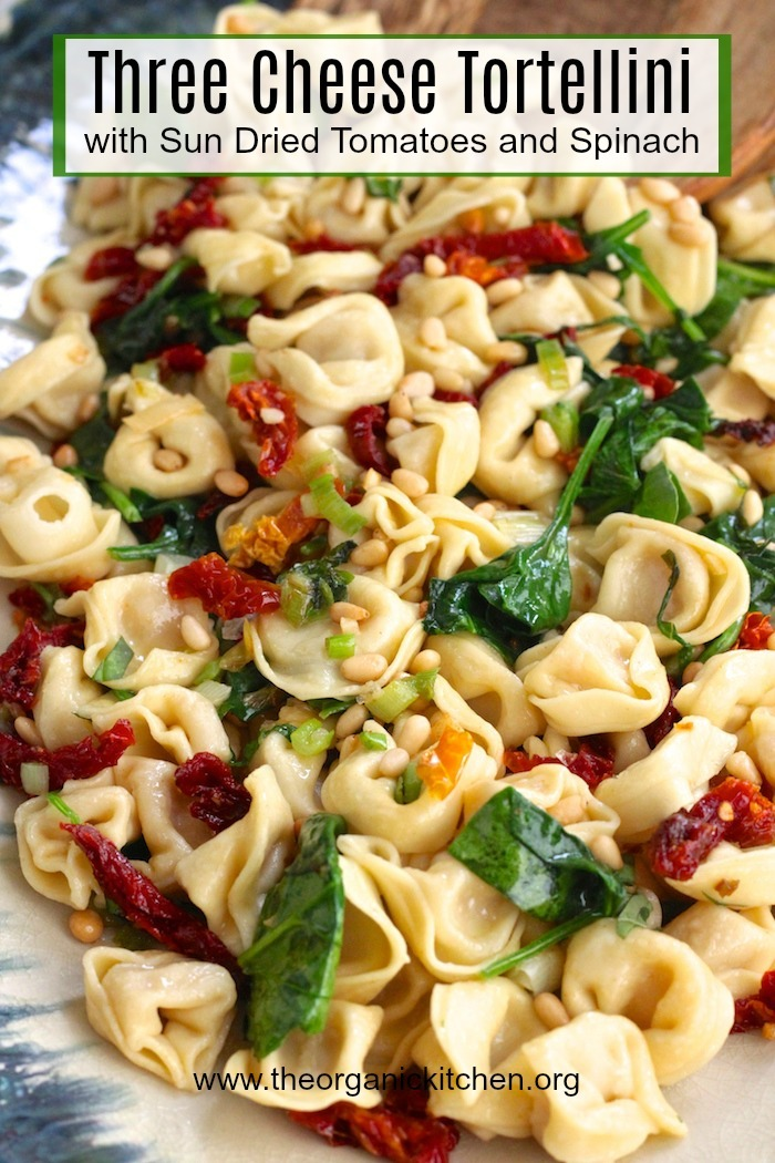 Three Cheese Tortellini with Spinach and Sun Dried Tomatoes~ Another 15 minute meal #tortellini #15minutemeal #easypasta