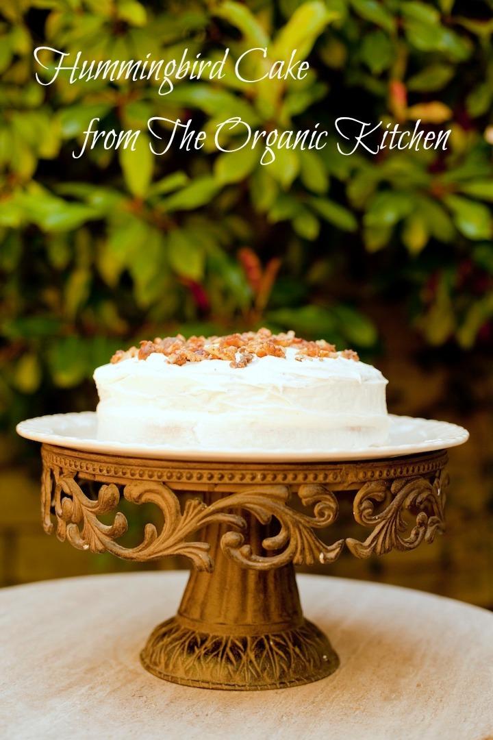 Hummingbird Cake from The Organic Kitchen