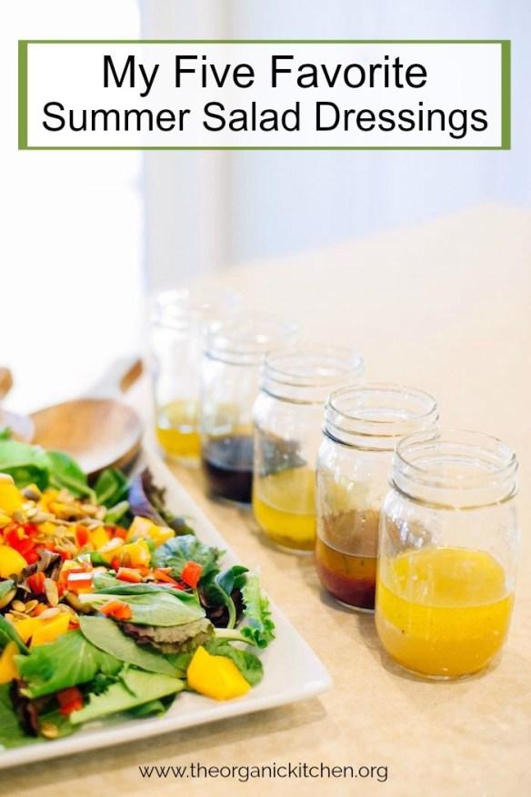 My Five Favorite Summer Salad Dressings #homemadesaladdressing #saladdressing #paleosaladdressing