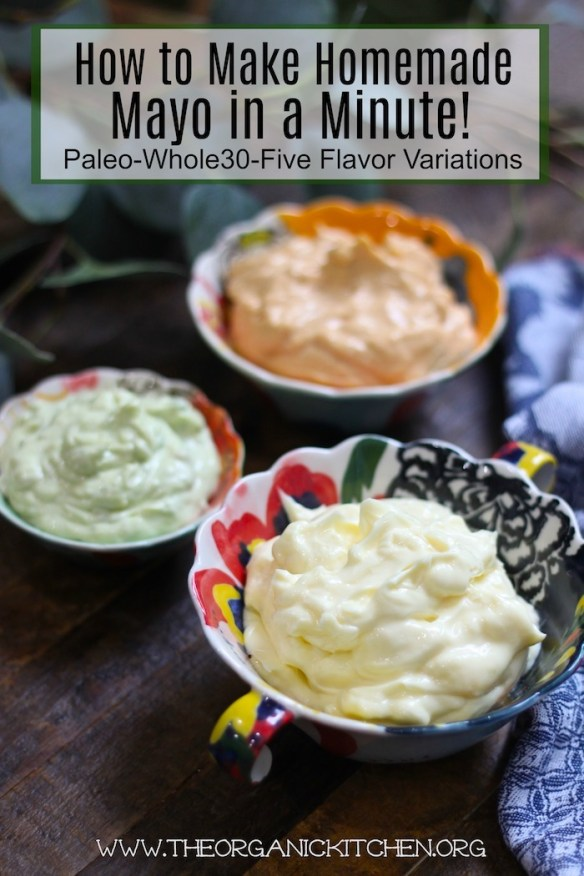 How to Make Perfect Mayo in a Minute! #homemademayonnaise #paleo #whole30 #keto #chipotlelime #mayoinaminute