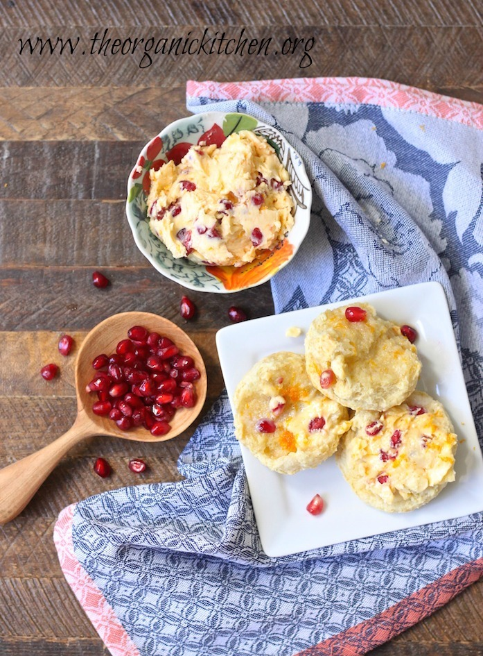 Orange Pomegranate Butter and Buttermilk Biscuits!