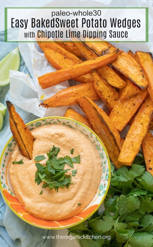 Easy Baked Sweet Potato Wedges with Chipotle Cashew Dip! Paleo/Whole 30 #sweetpotatofries #bakedsweetpotatofries #chipotlelimesauce #whole30 #paleo