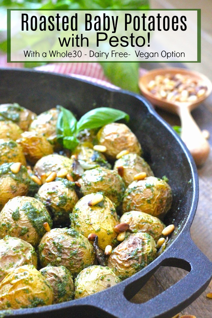 Roasted Baby Potatoes with Pesto: Traditional and Whole30, dairy free, vegan option