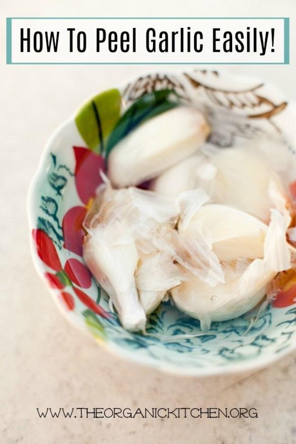 How to Peel Garlic Easily!