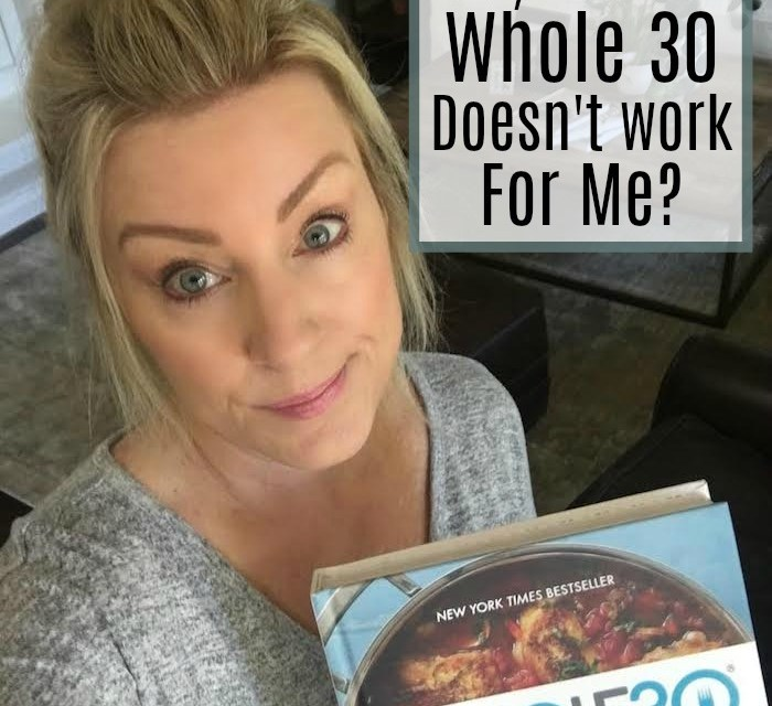 So, What If Whole 30 Doesn't Work for Me?
