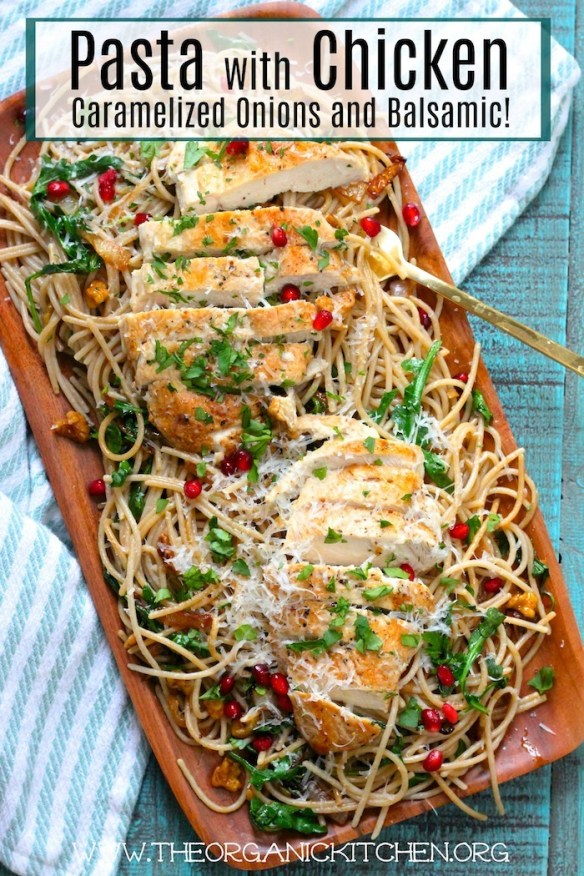 Pasta with Chicken, Caramelized Onions and Balsamic! ~ Gluten Free