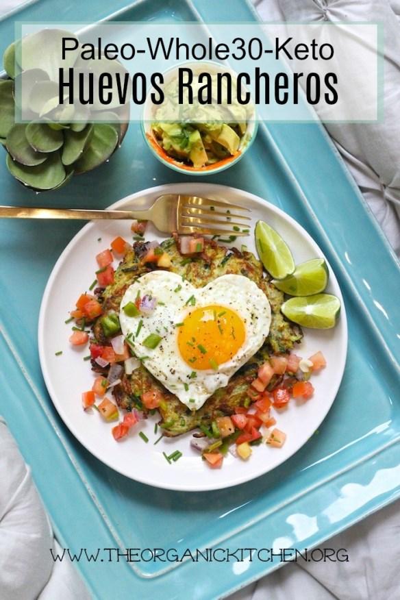 Paleo-Whole 30-Keto Huevos Rancheros! #keto #paleo #whole30 #huevosrancheros #breakfast