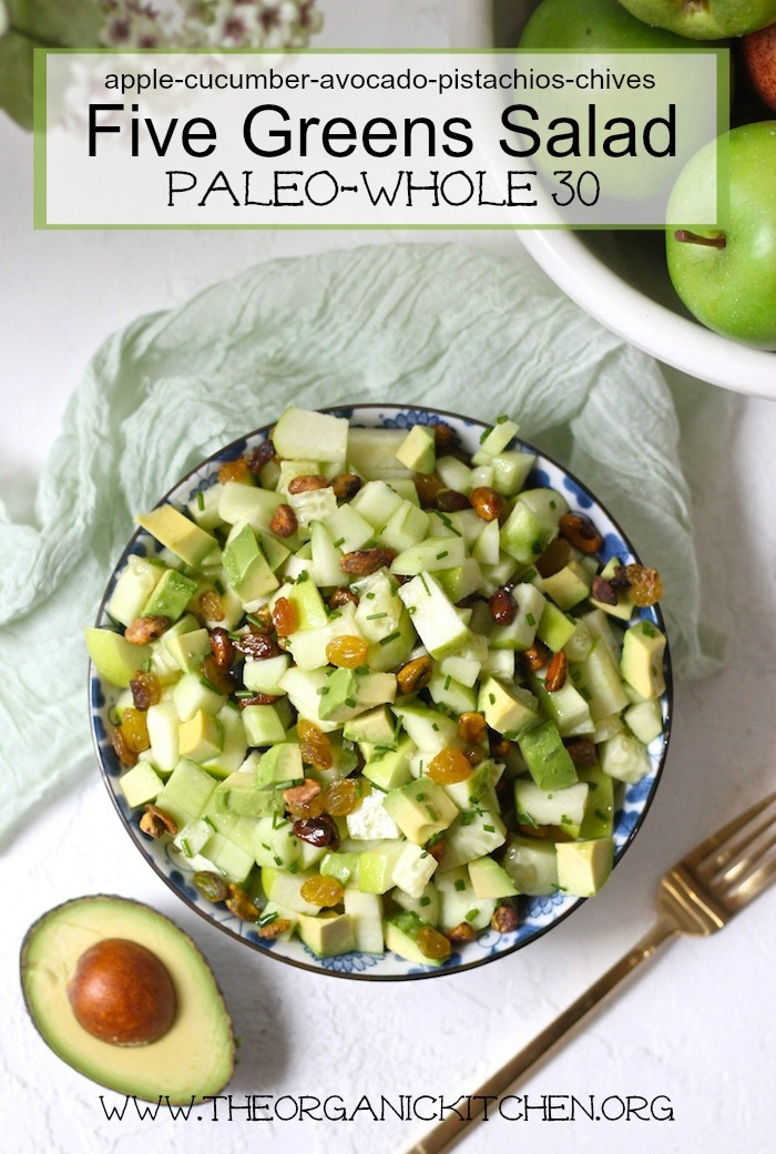Five Greens Salad ~ Paleo/ Whole 30 #paleo #whole30 #salad #apples #cucumbers