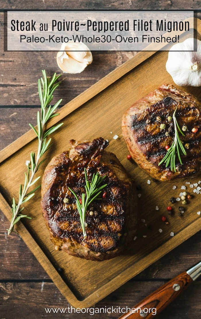 Steak Au Poivre~ Peppered Filet Mignon #steakaupoivre #filetmignon #whole30 #paleo #keto