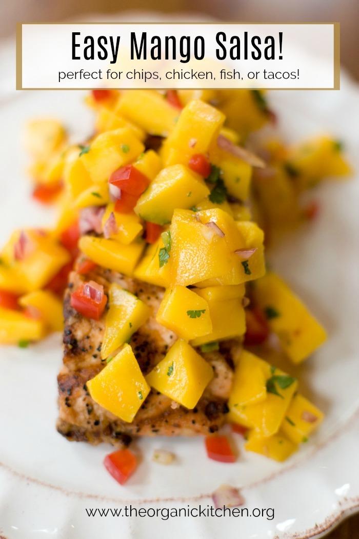 Easy Mango Salsa! #mangosalsa #whole30 #paleo #fruitsalsa