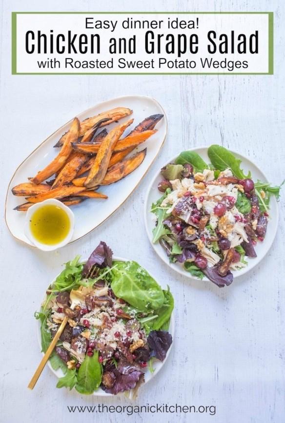 Chicken and Grape Salad with Roasted Sweet Potatoes #chickensalad #easydinner #sweetpotatowedges #rotisseriechicken