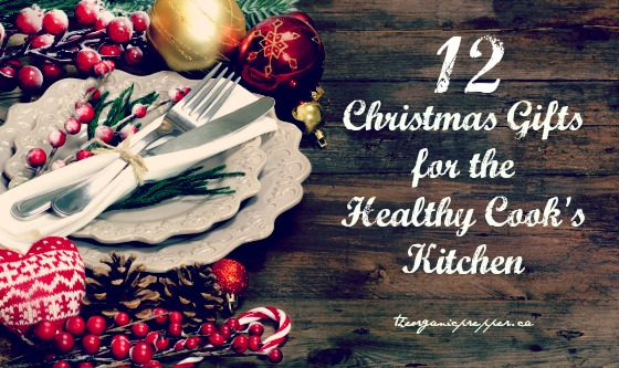 Is anyone on your Christmas list trying to create a healthful, whole-foods kitchen? Setting up such a kitchen doesn't stop at the grocery store. Here are some gifts they'll love!