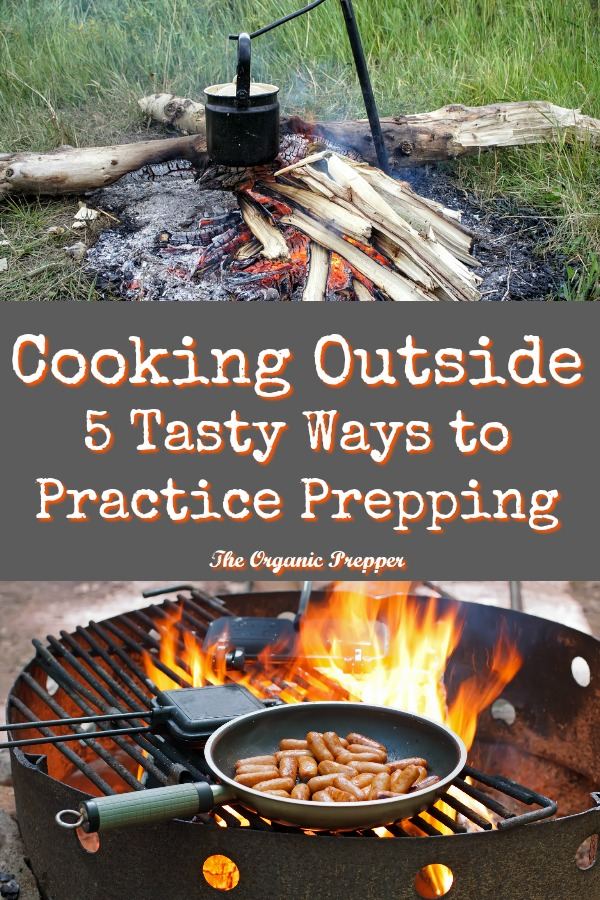 Everyone knows that practice makes for perfect prepping. But when is the last time you practiced your off-grid skills by cooking outside? Here are 5 tasty ways to do it. | The Organic Prepper