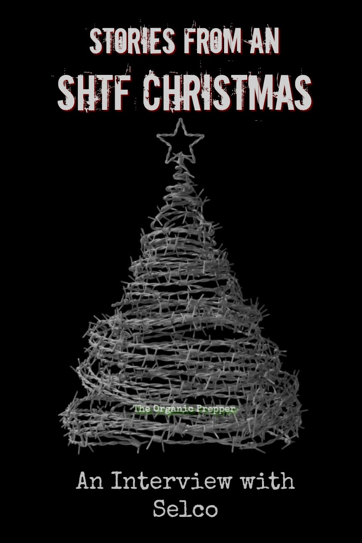 What would the holidays be like after an end-of-the-world-as-we-know-it event? In this interview, Selco tells us what an SHTF Christmas was like.