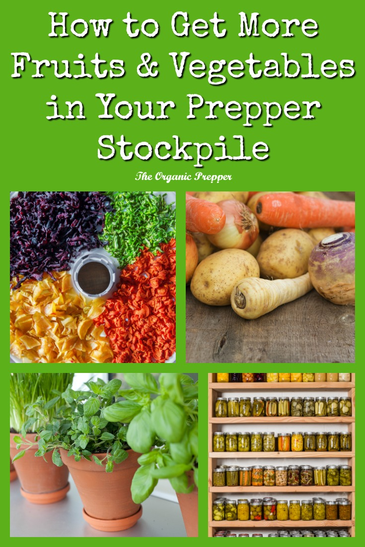 How to Get More Fruits and Vegetables in Your Prepper Stockpile