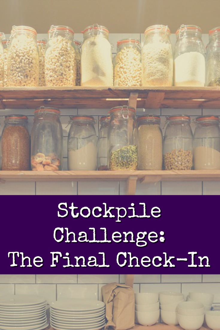 Here we are in the home stretch of the Stockpile Challenge! Lots of us have been living off our supplies for nearly a month. Here\'s what we\'ve learned.