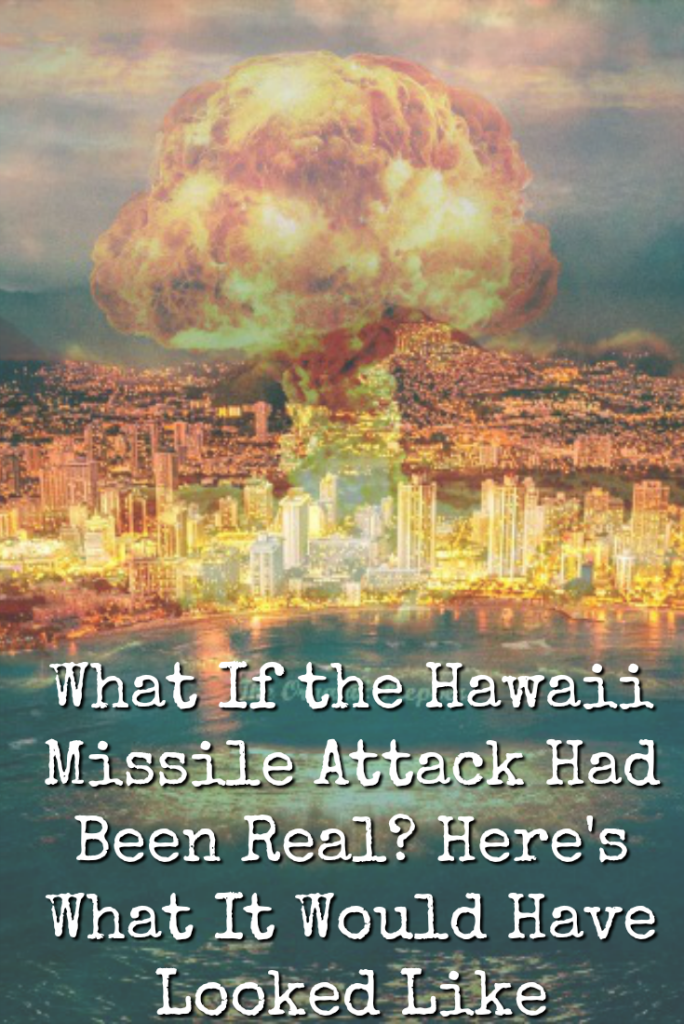 Experts delved into what the damage would have really looked like if a missile struck Honolulu, the most likely target in Hawaii. And the death toll was massive.