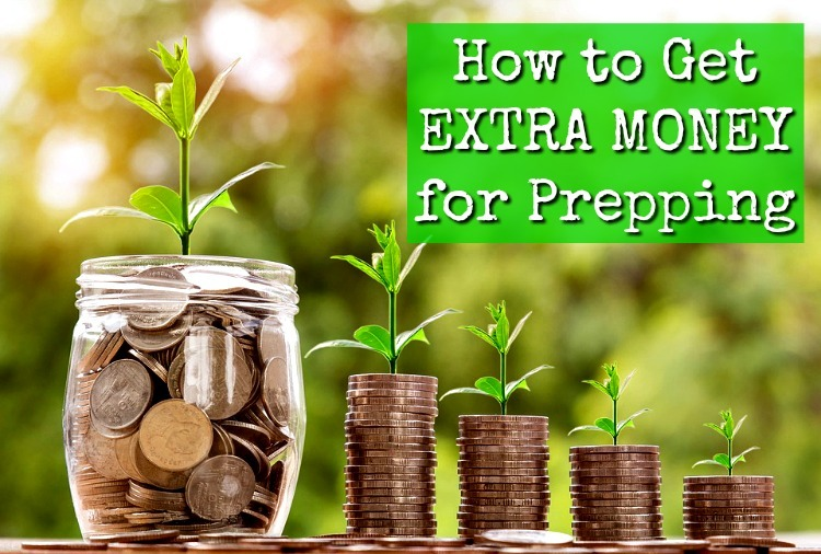 How to Get EXTRA MONEY for Prepping