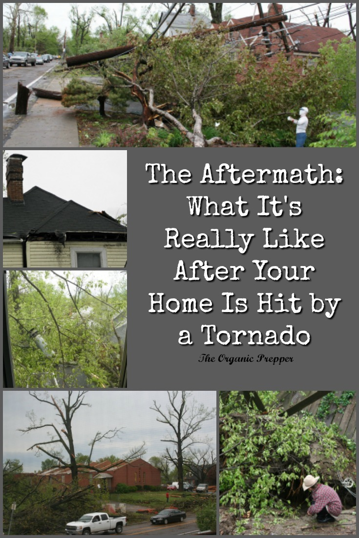 When your home is nearly destroyed by a tornado, the aftermath is filled with challenges that last for months. Here\'s what one family learned after their home was hit. | The Organic Prepper