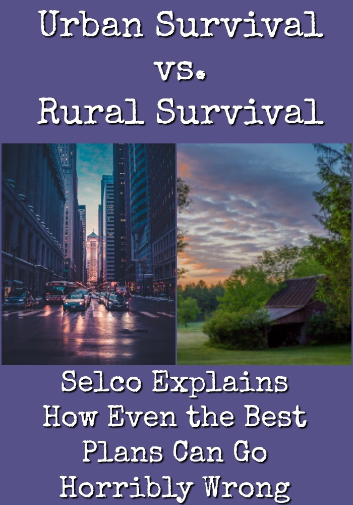 In this reality check, Selco explains how even the best survival plans can go horribly wrong when the SHTF. - The Organic Prepper