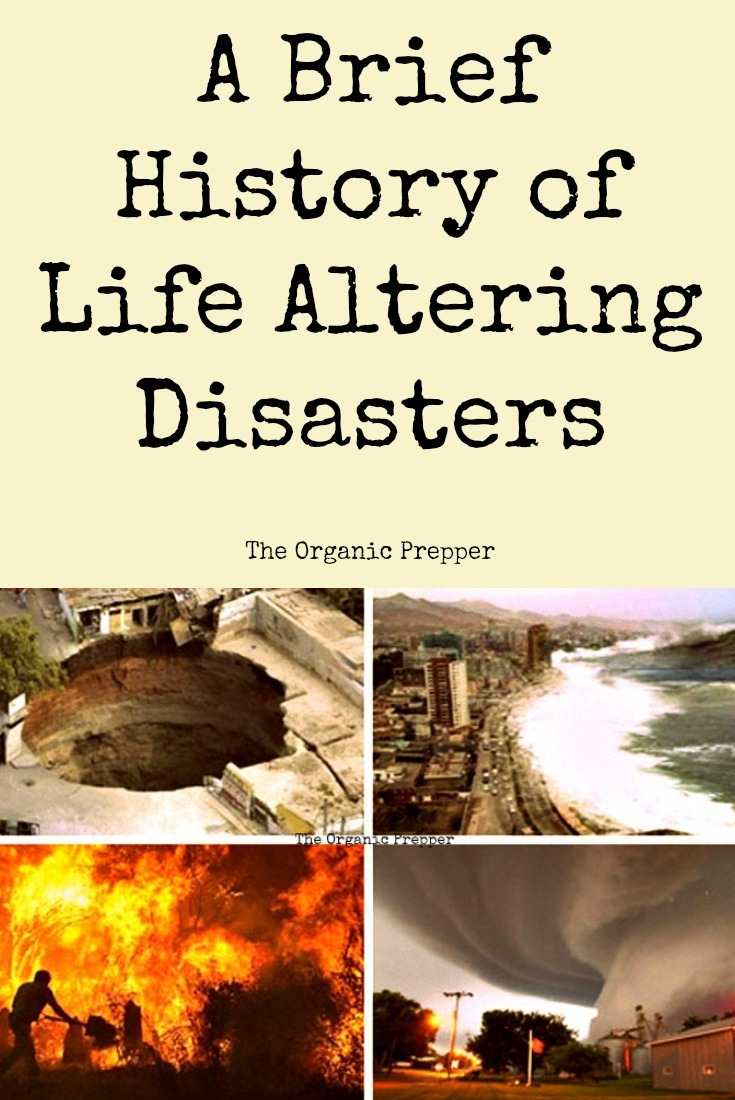 Our planet has a long history of disasters, and it\'s a history that we can learn from now. For your reference, here\'s a brief history of the life-altering disasters that have been recorded and predicted. | The Organic Prepper