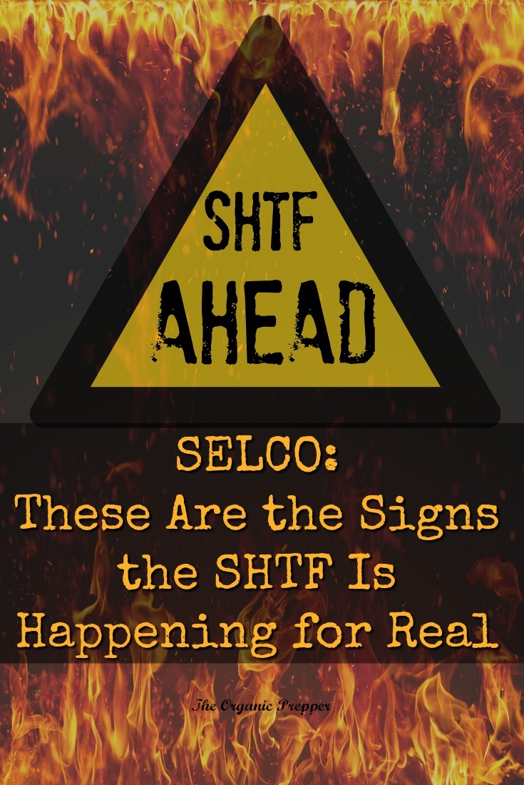 How do you know when it's time to hunker down or bug out for the long-term? Selco shares the signs that should warn you that the SHTF is near. | The Organic Prepper