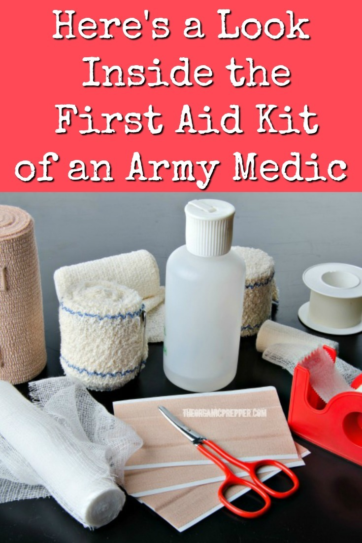 An old Army medic gives us a glimpse inside his first aid kit. Here are some links and checklists to create your own high-quality prepper\'s medical bag. | The Organic Prepper