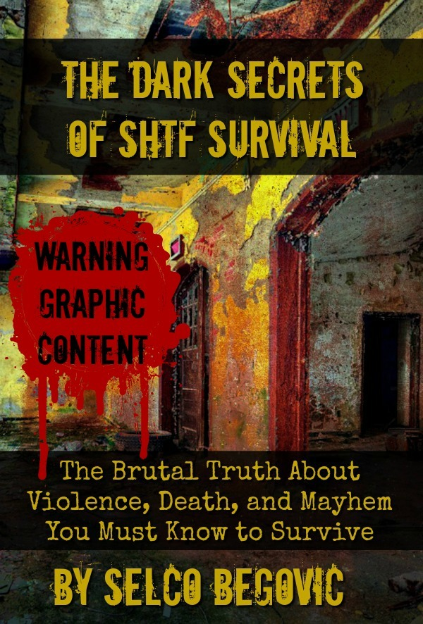 Selco's New Book: The Dark Truth About SHTF Survival