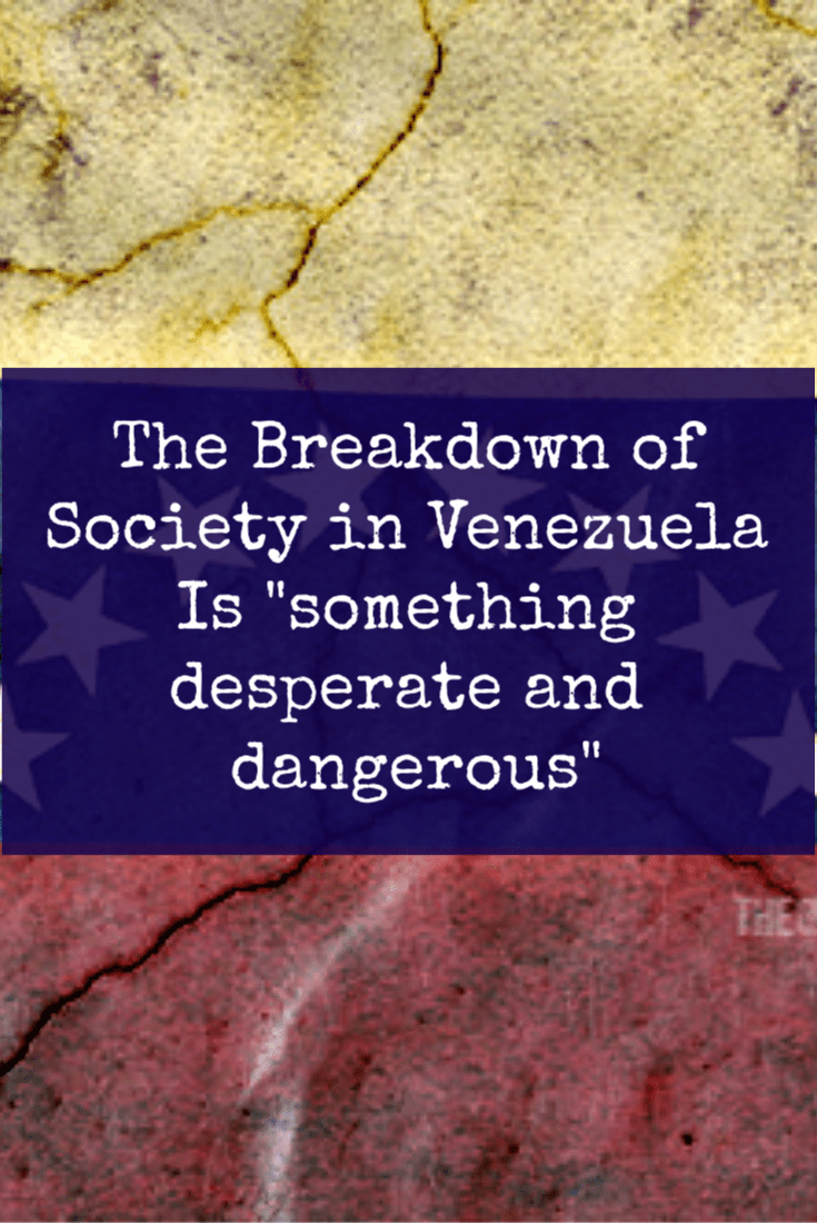 The very fabric of society has changed in Venezuela in a devastating way. Society has turned into something desperate and dangerous.