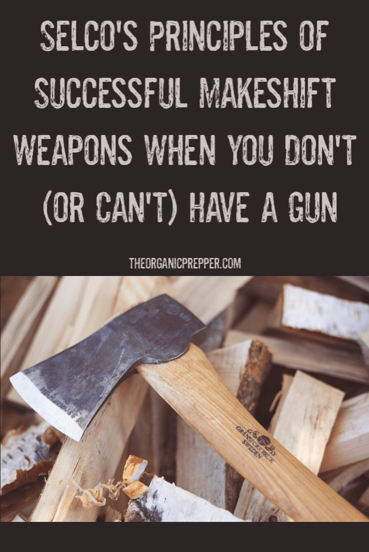 What if the SHTF and you have no real weapons? There are 4 important principles to remember for creating successful makeshift weapons.