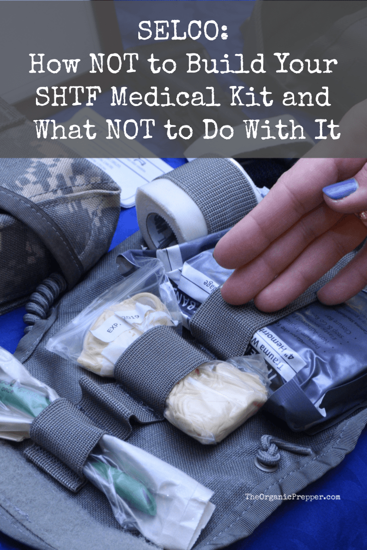 There are some common mistakes when it comes to medical preparedness. Selco explains how NOT to build your SHTF medical kit and what NOT to do with it. | The Organic Prepper