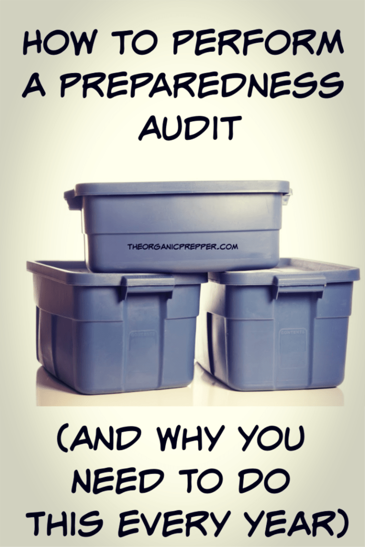 Here\'s how to perform a thorough audit of your preparedness food and supplies. (And why preppers should do so every year!) | The Organic Prepper