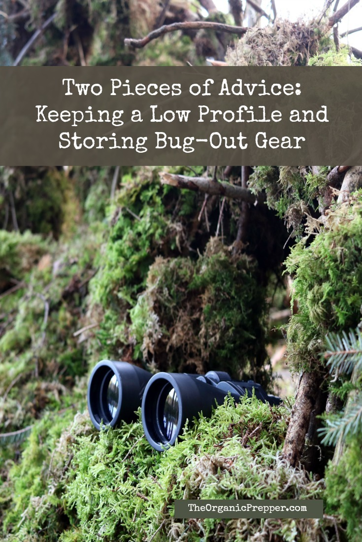 When you bug-out, you\'ll need to keep a low profile and protect your valuable gear. Here are some ways to do both.