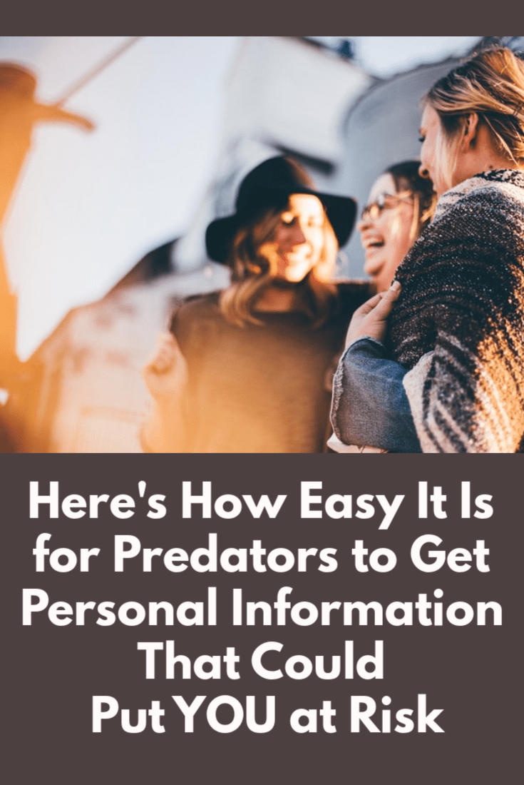 It\'s alarmingly easy for a potential predator to get the personal information that could put you and your family at risk for violence. | The Organic Prepper